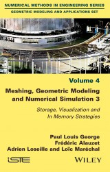 Meshing, Geometric Modeling and Numerical Simulation 3